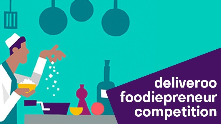 Finalists for Inaugural Deliveroo Foodiepreneur Competition Announced